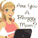 Bloggy Mom